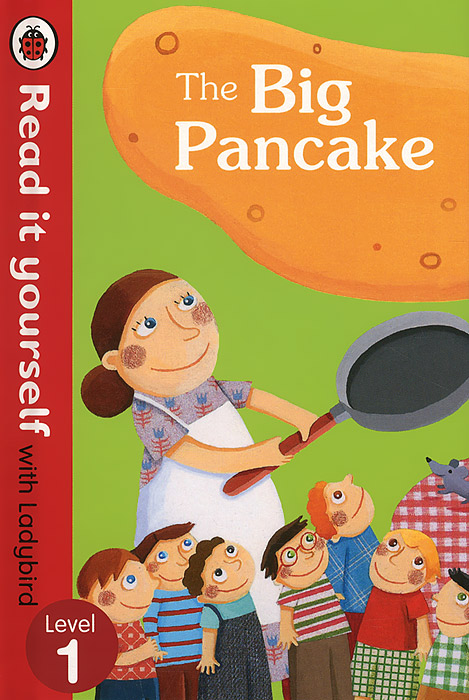 The Big Pancake: Level 1 ready to read