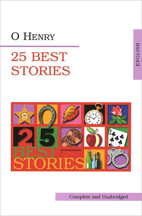 O. Henry O. Henry: 25 best Stories o henry henry 100 selected stories