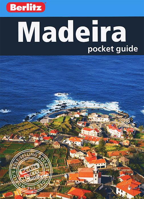 Madeira: Pocket Guide do less get more how to work smart