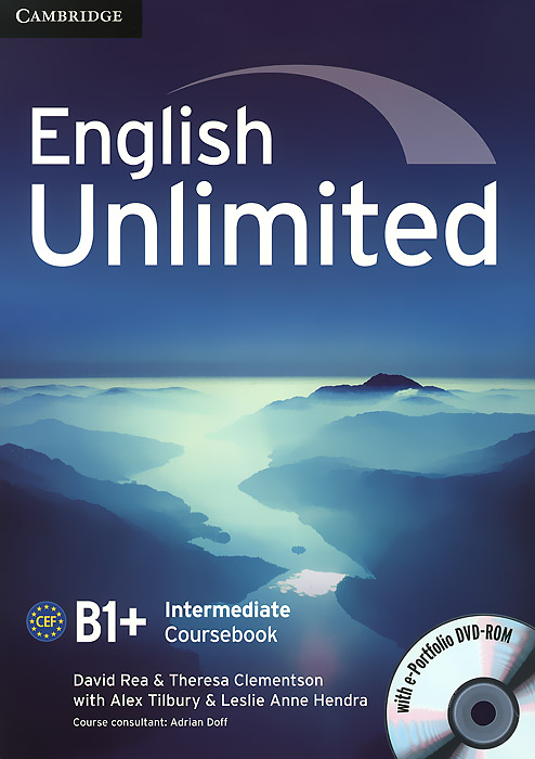 English Unlimited: Intermediate B1+: Coursebook (+ DVD-ROM) english unlimited a1 starter teacher s pack dvd rom