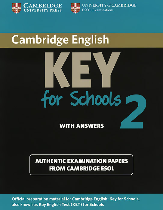 Cambridge Key for Schools 2 with Answers cambridge english ielts 11 academic with answers authentic examination papers