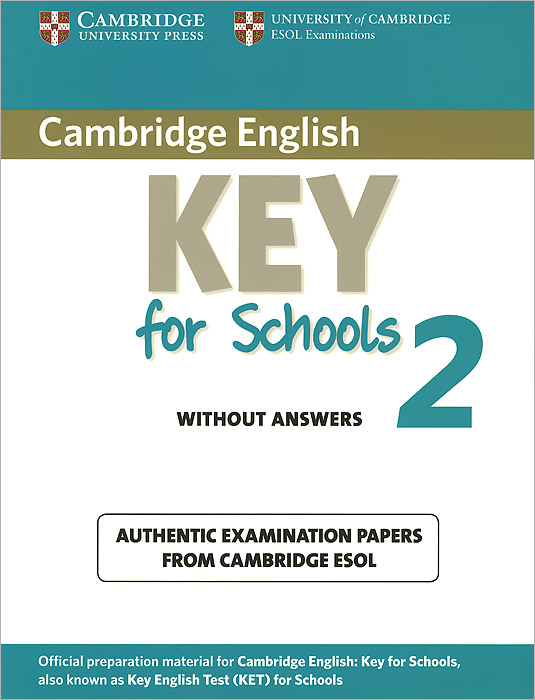 Cambridge Key for Schools 2 without Answers cambridge english key 6 student s book without answers
