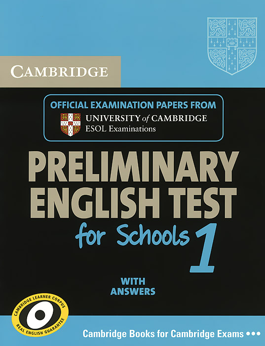 Cambridge Preliminary English Test for Schools 1: Student's Book with Answers cambridge grammar for pet book with answers 2 cd