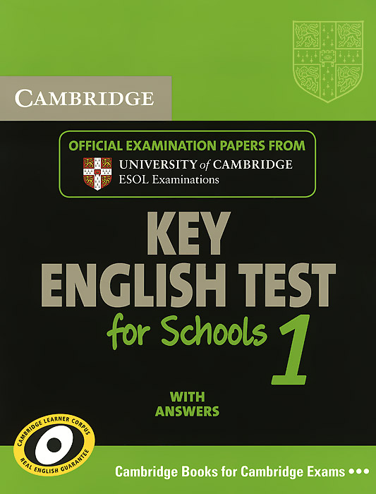 Cambridge Key English Test for Schools 1: Examination Papers from University of Cambridge ESOL Examinations with Answers driscoll l cambridge english skills real reading 3 with answers