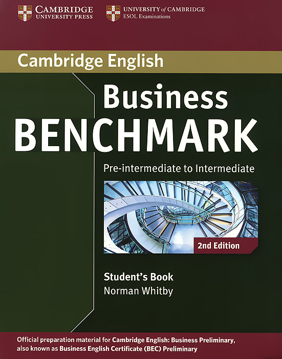 Business Benchmark: Pre-intermediate to Intermediate: Student's Book brook hart g business benchmark advanced student s book bulats edition cd