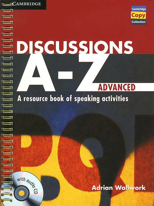 Discussions A-Z: Advanced: A Resource Book of Speaking Activities (+ CD) structure of group writing activities in english textbooks