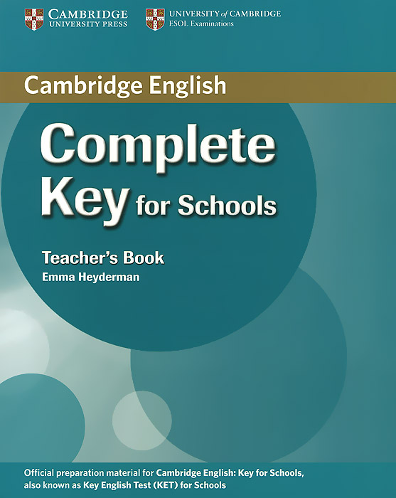 Complete Key for Schools: Teacher's Book gray e practice tests for the key english test teacher s book