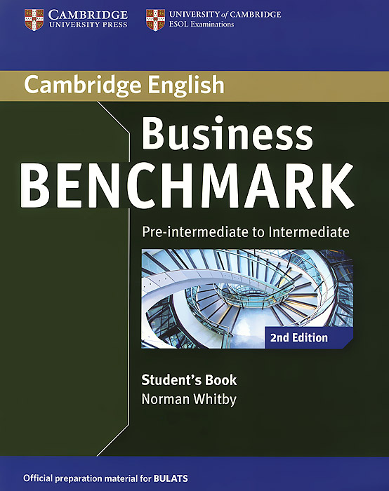 Business Benchmark: Pre-Intermediate to Intermediate: Student's Book segal business writing using word processing ibm wordstar edition pr only