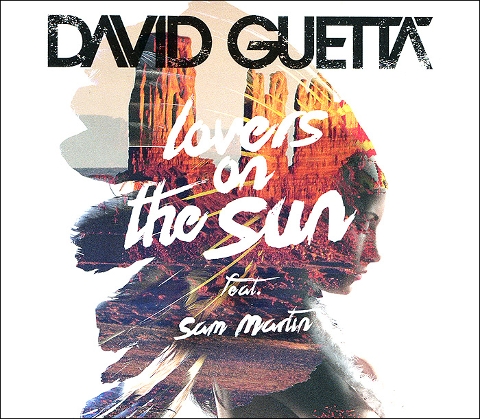 Zakazat.ru David Guetta. Sam Martin: Lovers On The Sun