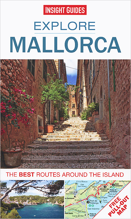 Explore Mallorca (+ Pullout Map)