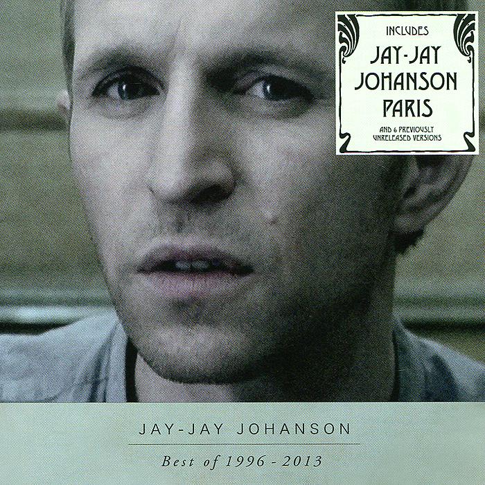 Джей-Джей Йохансон Jay-Jay Johanson. Best Of 1996 - 2013