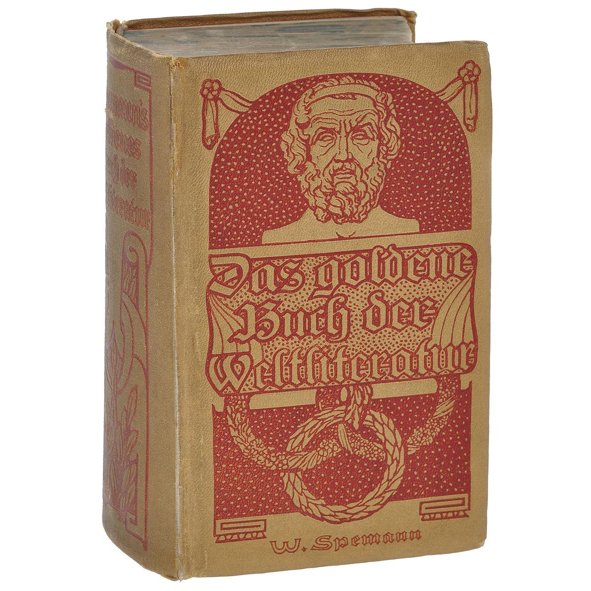 Das goldene Buch der Weltliteratur дутики der spur der spur de034amde817