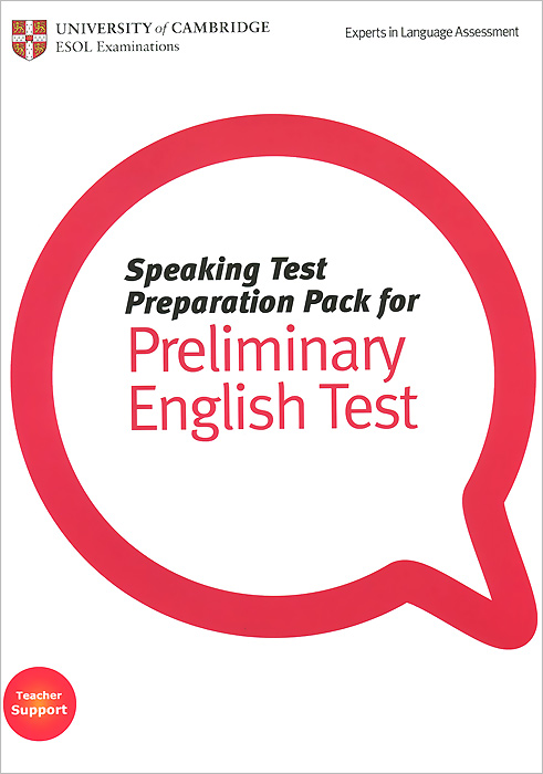 Speaking Test Preparation Pack for Preliminary English Test (+ DVD-ROM) cambridge preliminary english test 4 teacher s book examination papers from the university of cambridge esol examinations