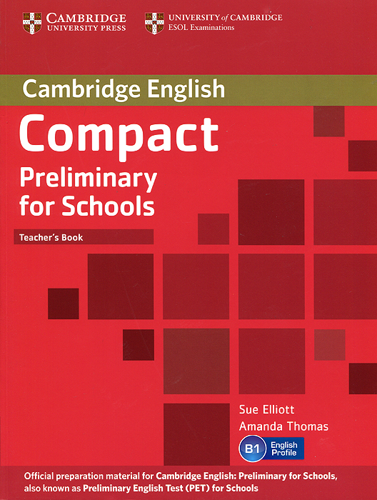 Compact Preliminary for Schools: Teacher's Book cambridge english preliminary 7 student s book with answers