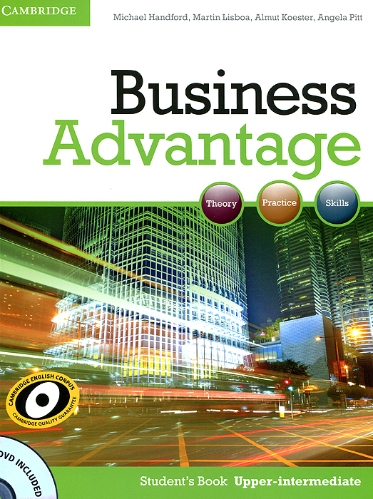 Business Advantage: Upper-intermediate: Student's Book (+ DVD-ROM) cambridge english business benchmark upper intermediate business vantage student s book