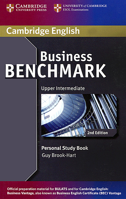 Business Benchmark: Upper Intermediate: Personal Study Book brook hart g business benchmark advanced student s book bulats edition cd