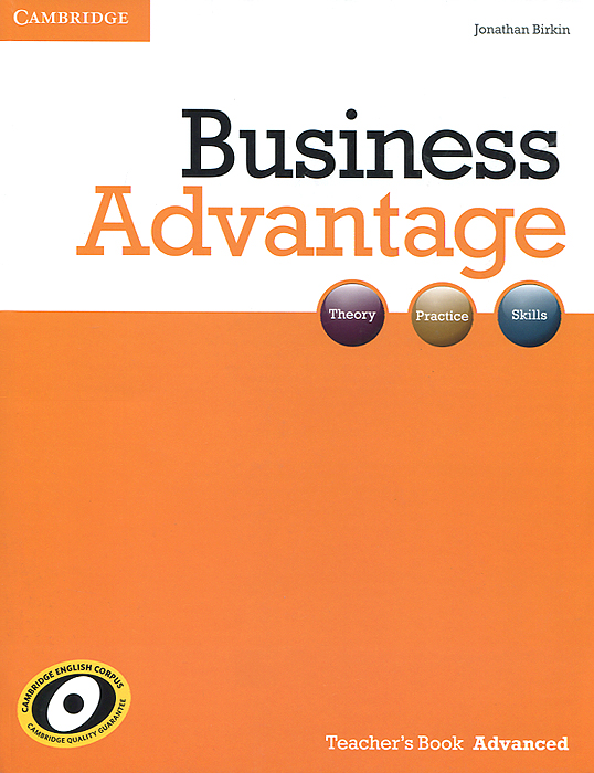 Business Advantage: Advanced: Teacher's Book business advantage student s book advanced dvd rom