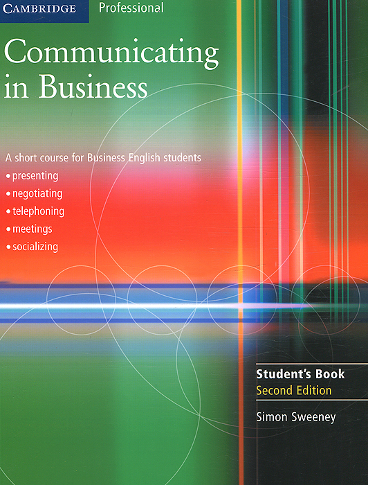 Communicating in Business: A Short Course for Business English: Students Book get ready for business preparing for work student book 1