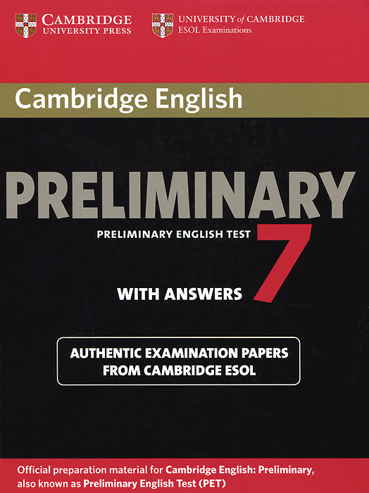 Cambridge English: Preliminary 7: Student's Book with Answers cambridge grammar for pet book with answers 2 cd