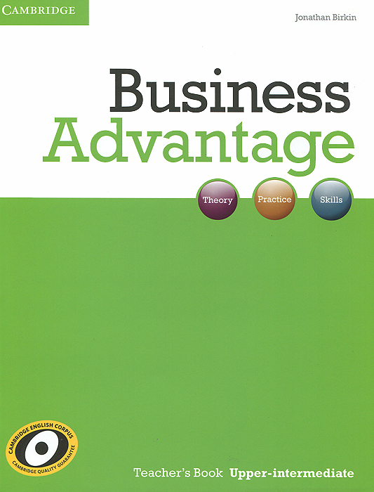 Business Advantage: Upper-intermediate: Teacher's Book cambridge english business benchmark upper intermediate business vantage student s book