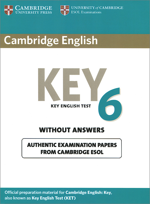 Cambridge English Key 6: Student's Book without Answers cambridge grammar for pet book with answers 2 cd