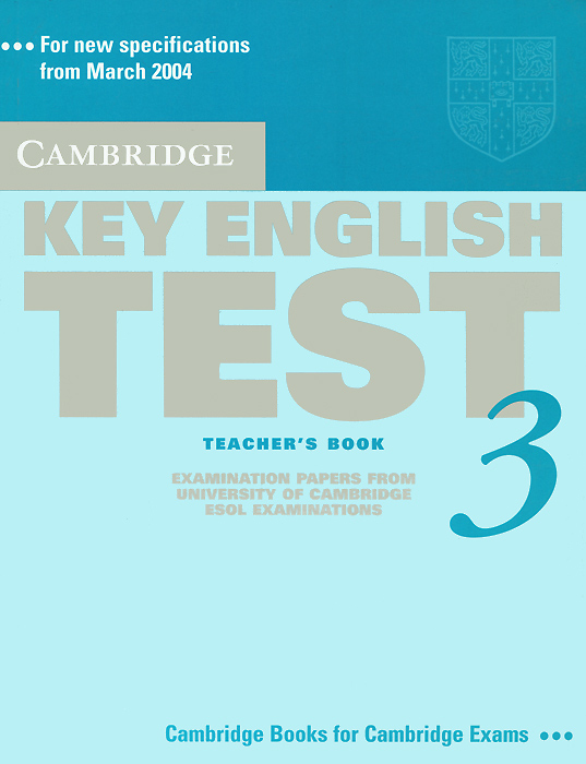 Key English Test 3: Teacher's Book cambridge preliminary english test 6 self study pack student s book with answers and audio cds 2