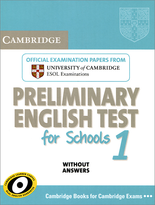 Cambridge Preliminary English Test for Schools 1: Student's Book without Answers: Official Examination Papers cambridge preliminary english test 6 self study pack student s book with answers and audio cds 2