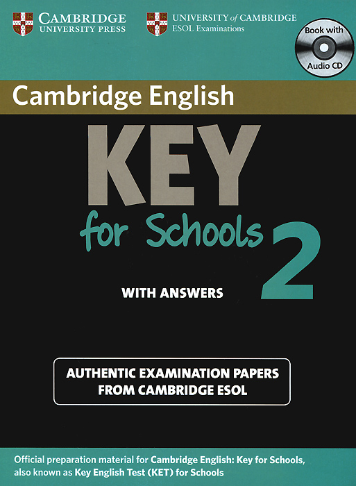 Cambridge English Key for Schools 2: Self-study Pack: Student's Book with Answers (+ CD) cambridge english preliminary 7 student s book with answers