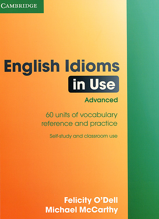 English Idioms in Use: Advanced boy most likely to