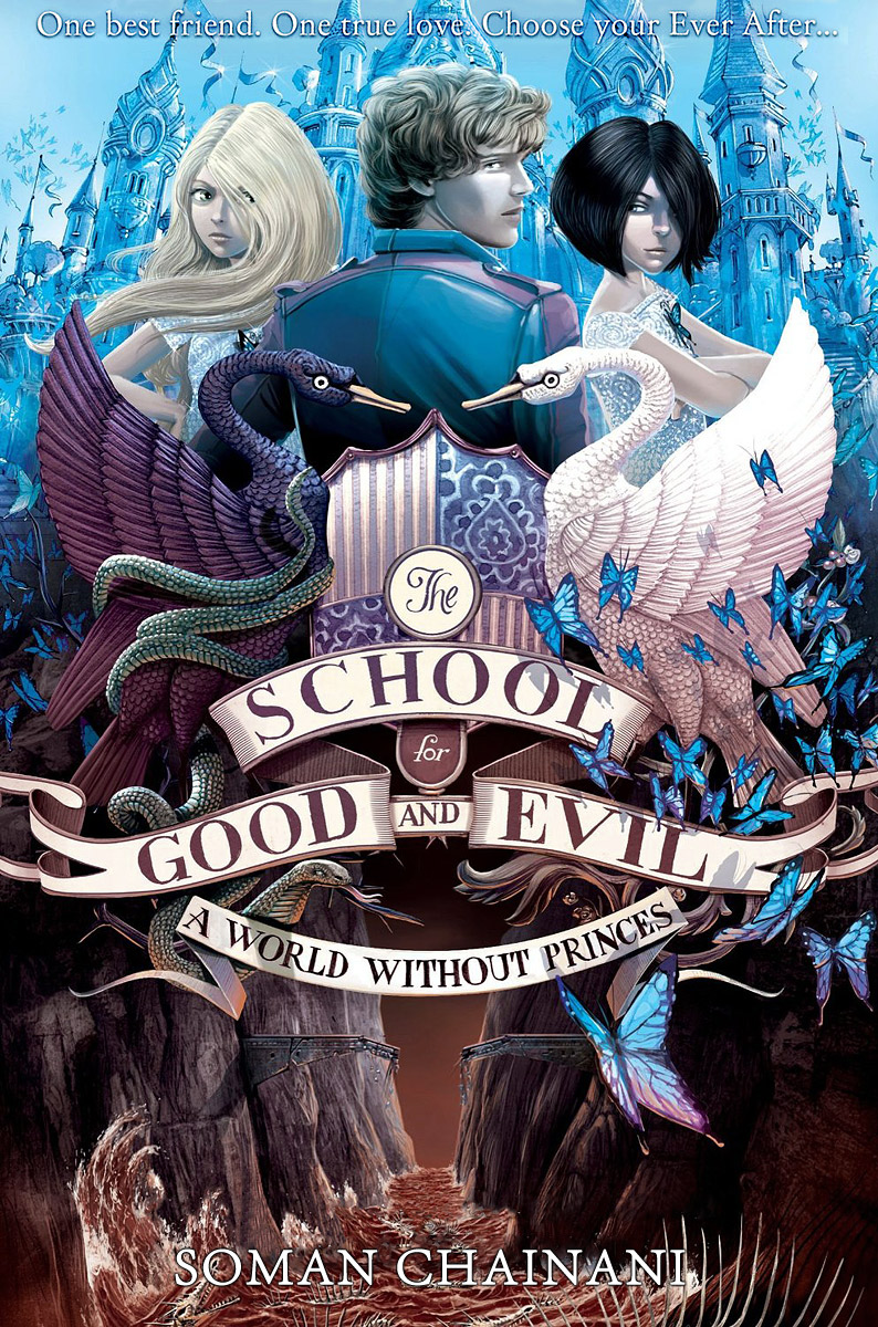 Купить The School for Good and Evil: A World Without Princes