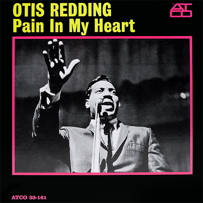 Отис Реддинг Otis Redding. Pain In My Heart (LP)