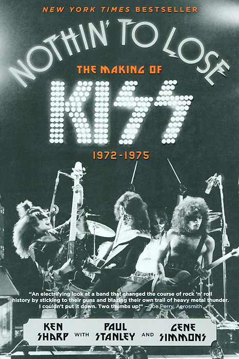 Nothin' to Lose: The Making of Kiss (1972-1975) nothin to lose the making of kiss 1972 1975