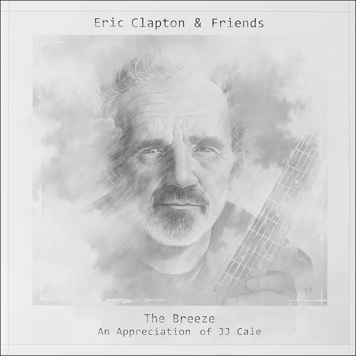 Эрик Клэптон,Марк Нопфлер,Джон Майер,Уилли Нельсон,Том Петти,Don White Eric Clapton & Friends. The Breeze (An Appreciation Of JJ Cale) (2 LP) джон мэйолл эрик клэптон john mayall with eric clapton bluesbreakers lp