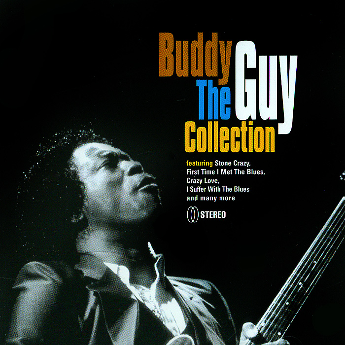 Бадди Гай Buddy Guy. The Collection гай лафитт guy lafitte blue and sentimental