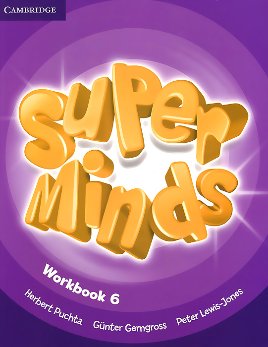 Super Minds: Level 6: Workbook super minds level 6 workbook with online resources