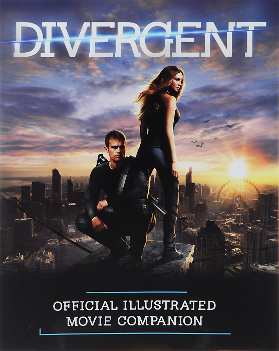 Divergent Official Illustrated Movie Companion four a divergent collection