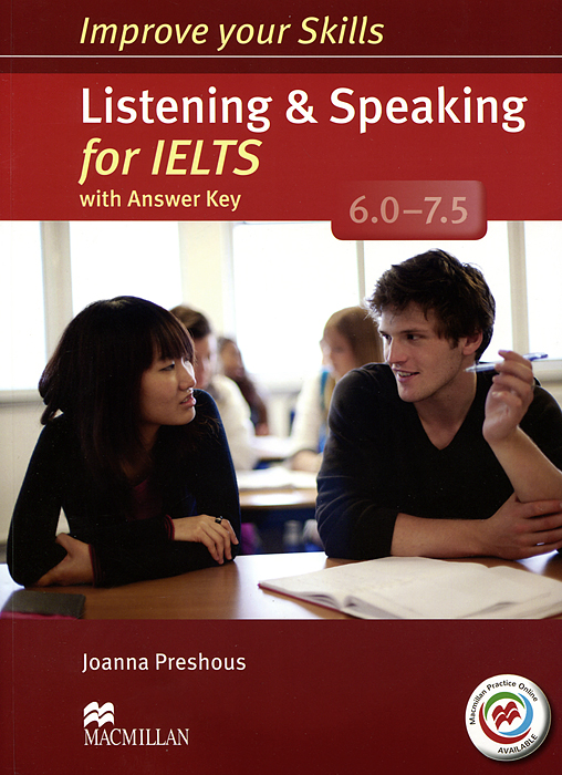 Listening & Speaking for IELTS 6.0-7.5: Student's Book with Answer Key (+ 2 CD-ROM)