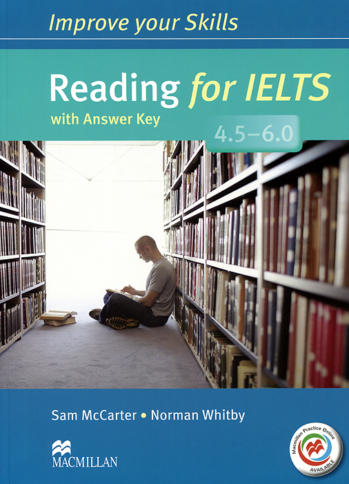 Reading for IELTS 4.5-6.0: Student's Book with Answer Key driscoll l cambridge english skills real reading 3 with answers