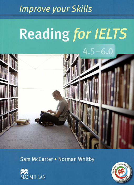 Reading for IELTS 4.5-6.0: Student's Book reading for ielts 4 5 6 0 student s book with answer key