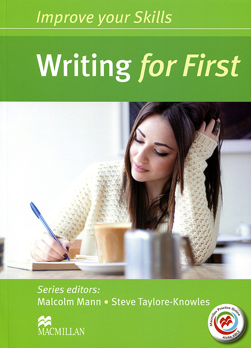 Improve Your Skills: Writing for First: Student's Book evans v obee b fce for schools practice tests 2 student s book