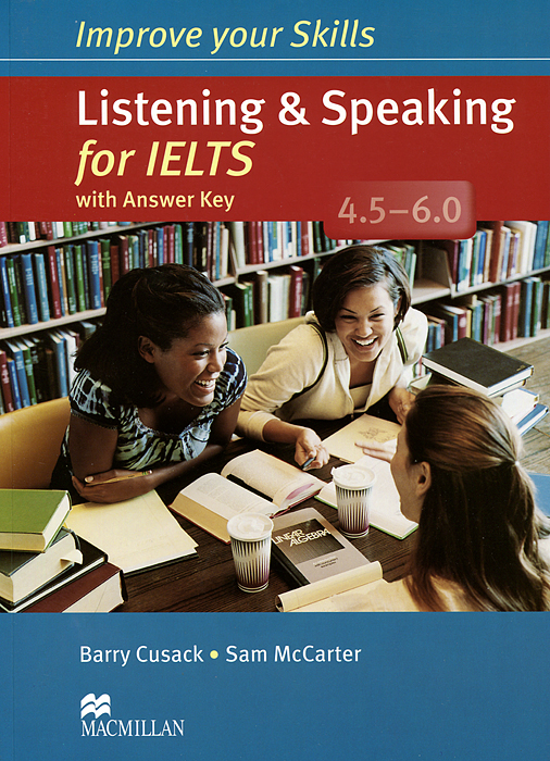 Improve Your Skills: Listening & Speaking for IELTS 4.5-6.0: Student's Book (+ 2 CD) williams a research improve your reading and referencing skills b2
