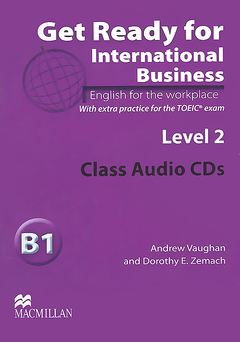 Get Ready for International Business B1: Level 2 (аудиокурс на 2 CD)