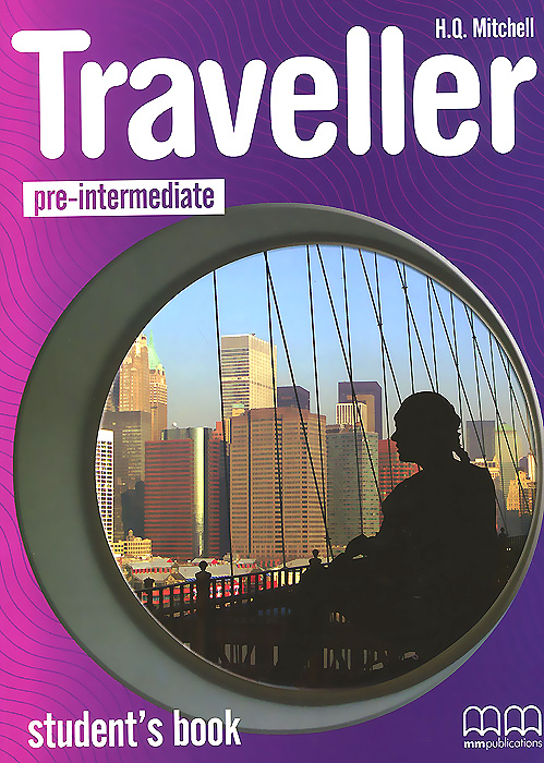 Traveller: Pre-intermediate: Student's Book traveller level b2 student s book