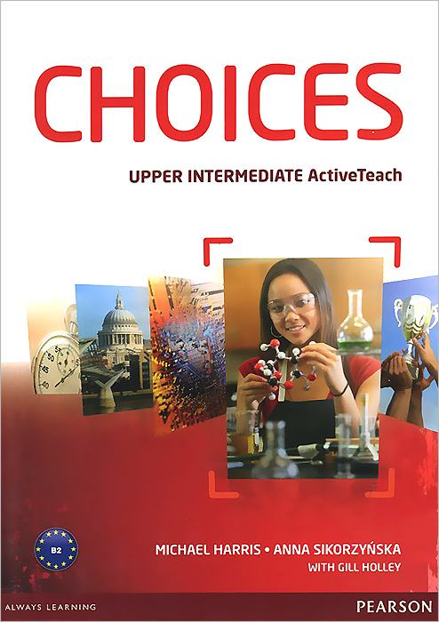 Choices: Upper Intermediate: Active Teach (+ буклет) cutting edge upper intermediate active teach аудиокурс на cd rom