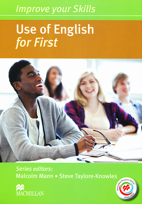 Improve Your Skills: Use of English for First: Student's Book (+ Key and MPO Pack) 50 ways to improve your business english without too much effort