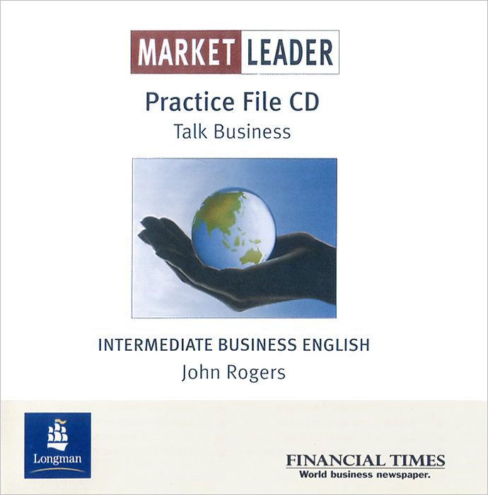 Market Leader: Intermediate Business English: Practice File (аудиокурс CD) [market leader pre intermediate business english course