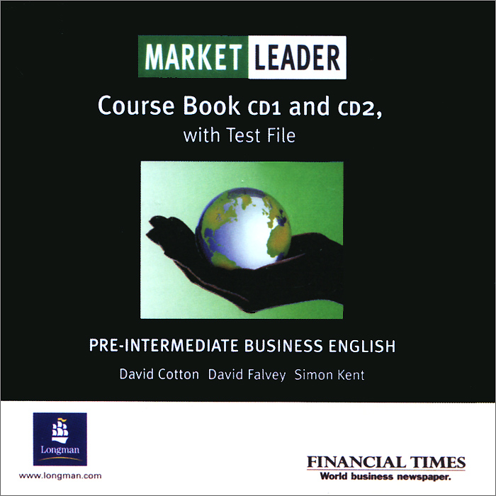 Market Leader: Pre-Intermediate: Course Book with Test File (аудиокурс на 2 CD) market leader advanced business english course book dvd rom