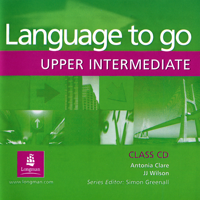 Language to Go: Upper Intermediate: Class CD (аудиокурс CD) total english upper intermediate teacher s book cd