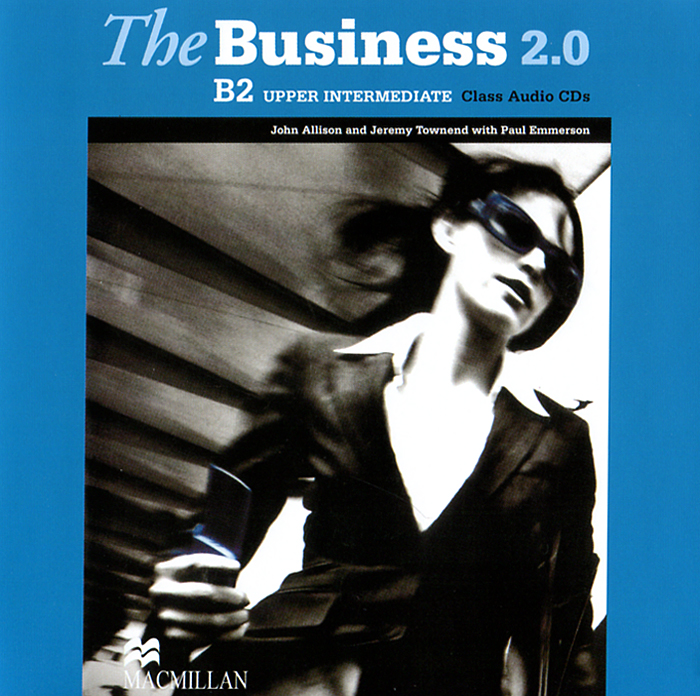 The Business 2.0: Upper Intermediate B2 (аудиокурс на 2 CD) business fundamentals
