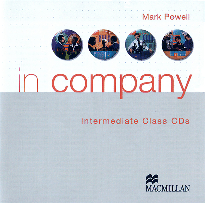 In Company: Intermediate Class Audio CDs (аудиокурс на 2 CD) soars l new headway upper intermediate class audio cds 4th edition